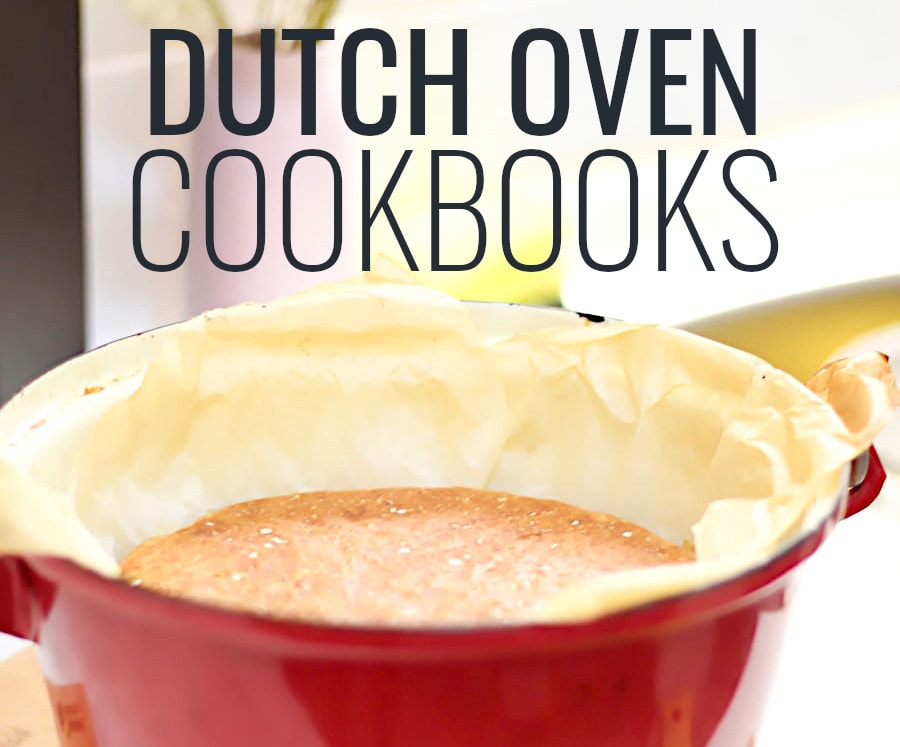 the best dutch oven cookbooks