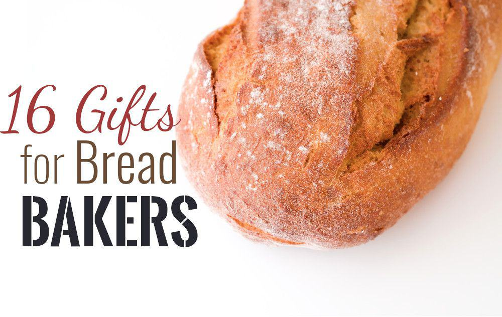 top gifts for bread bakers
